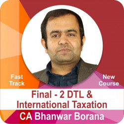Final -2 New Course DTL and International Taxation -...
